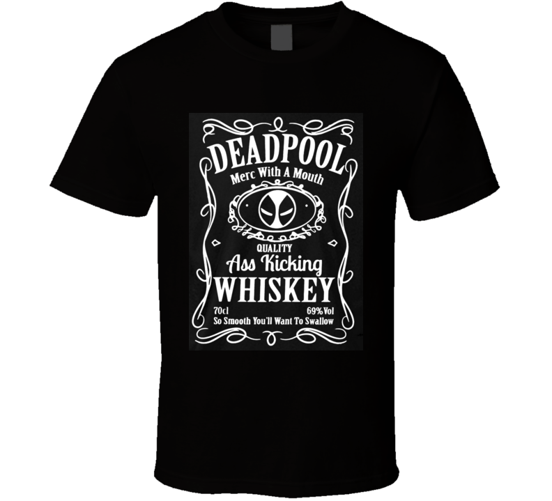 Deadpool Quality Ass Kicking Whiskey T Shirt