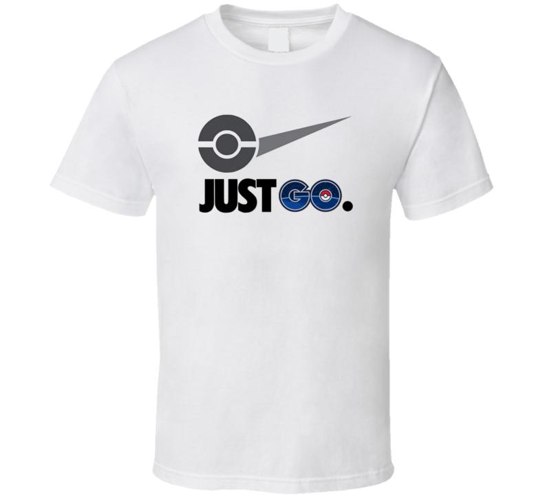 Just Go Pokemon Funny Parody Famous T Shirt