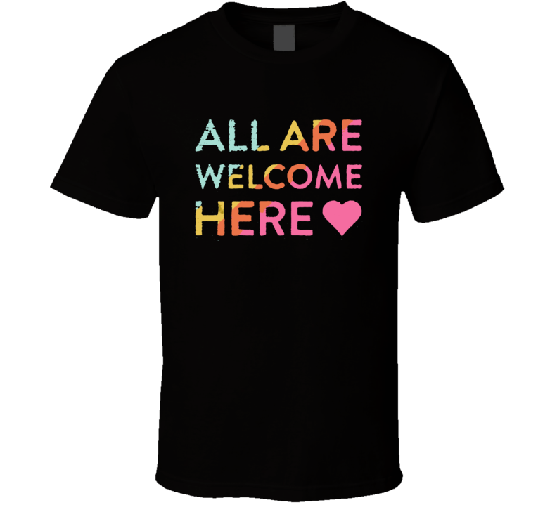 All Are Welcome Here Grunge T Shirt