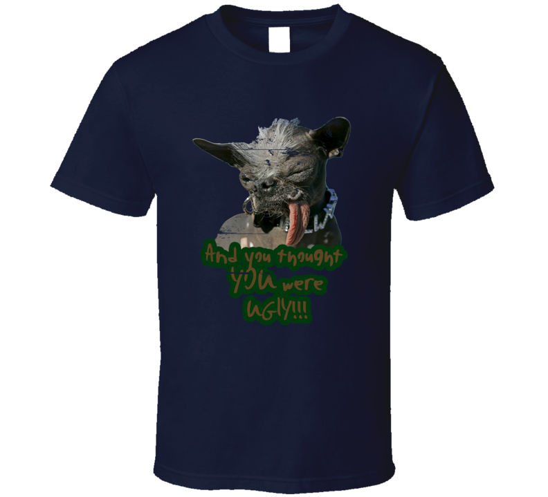 World's Ugliest Dog Worn Look Funny Offensive T Shirt