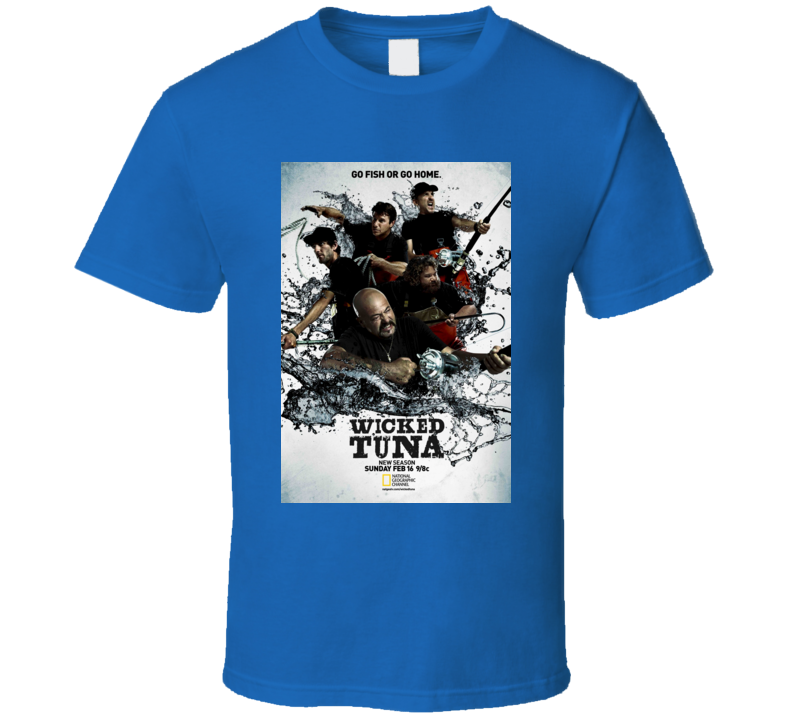 Wicked Tuna Fishing TV Show Poster T Shirt