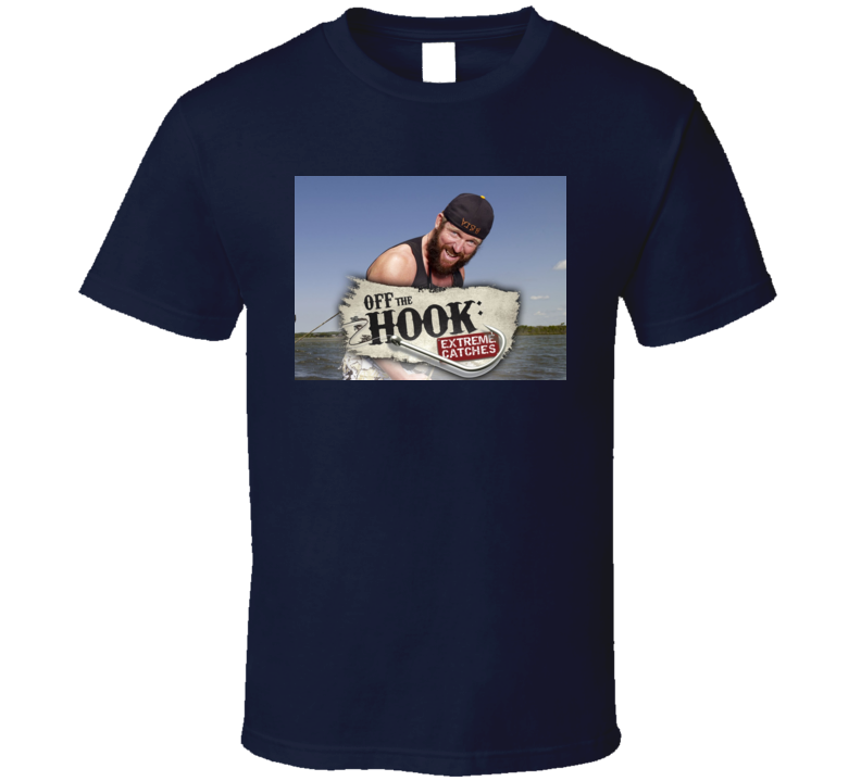 Off The Hook Extreme Catches Fishing TV Show T Shirt