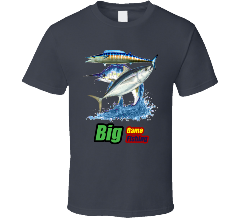 Big Game Fishing Tuna Marlin Wahoo T Shirt