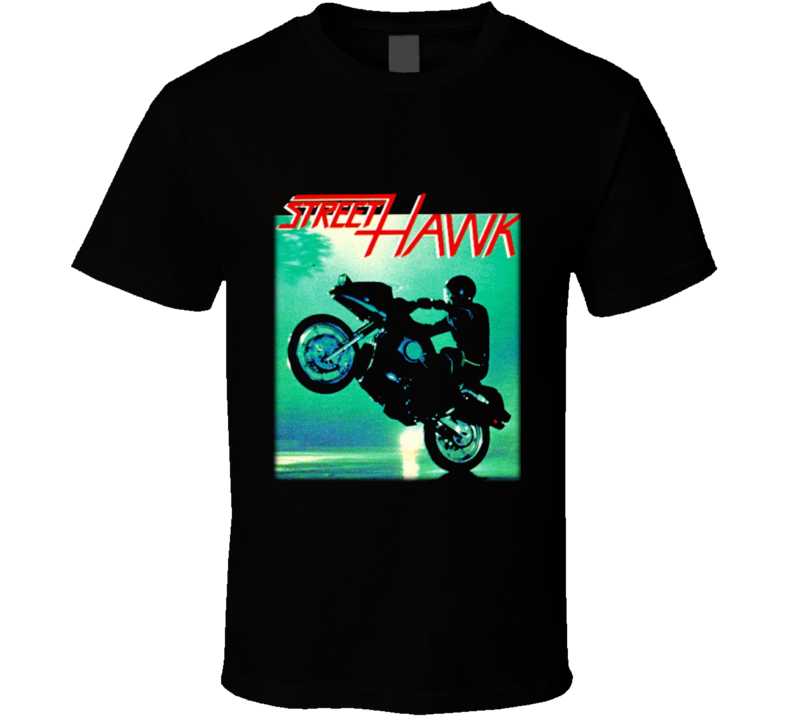 Street Hawk Tv Show T Shirt