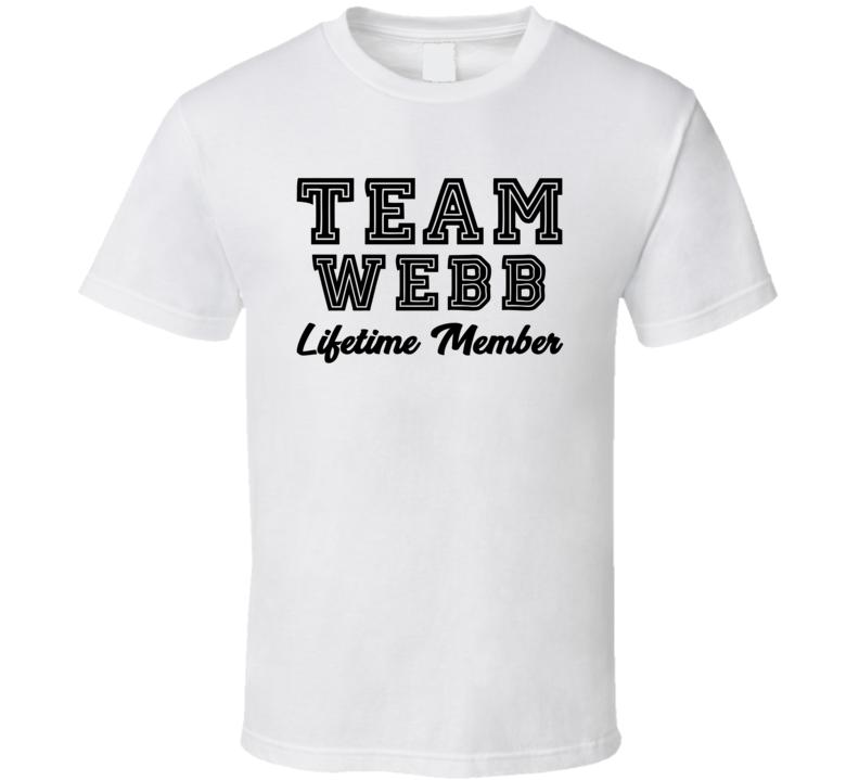 Team Webb Lifetime Member Last Name Surname Personalized Family T Shirt