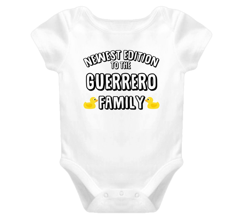 Newest Edition Of The Guerrero Family Last Name Personalized Baby One Piece