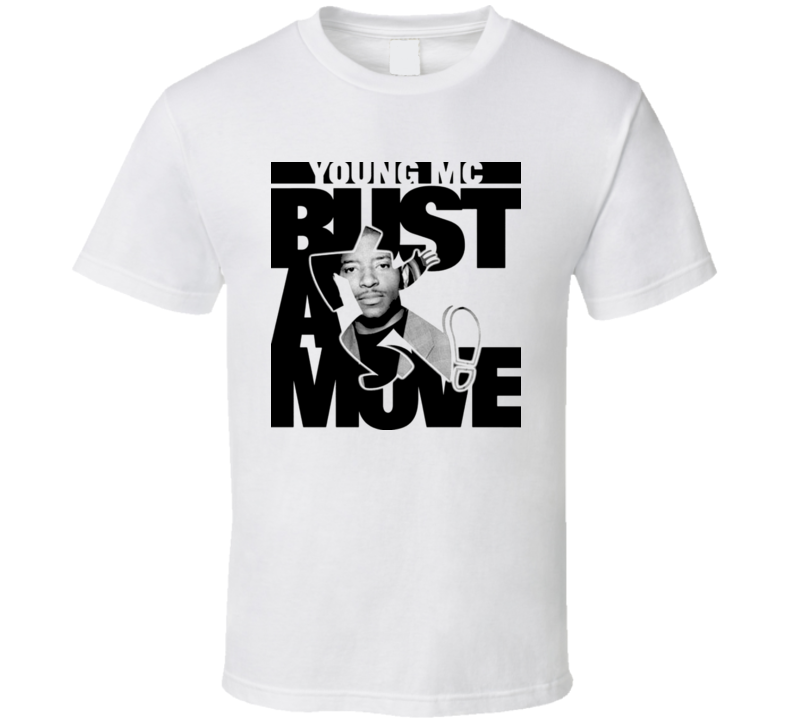 Young Mc Bust A Move T Shirt