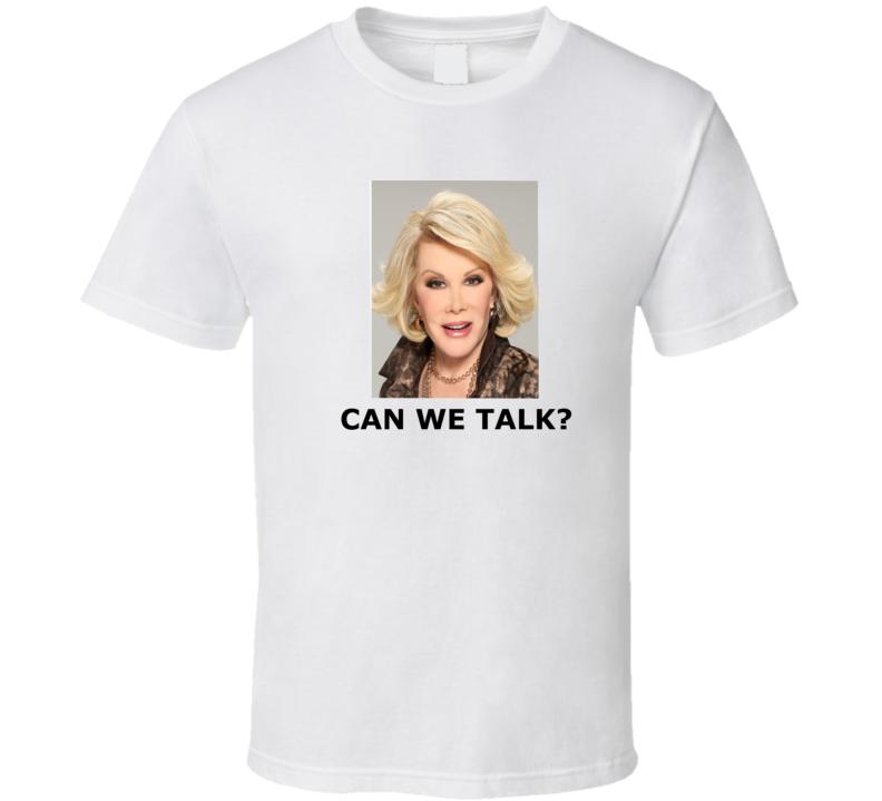"Joan Rivers ""Can we talk?"" T shirt"