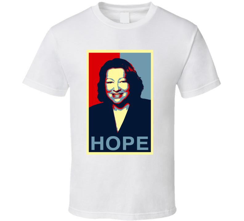 Sonia Sotomayor Hope T Shirt