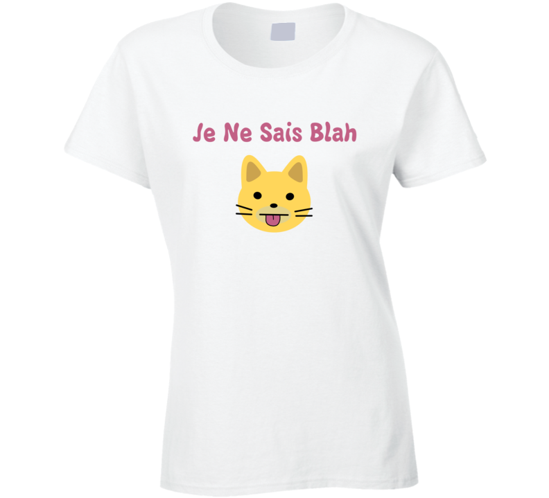 Je Ne Sais Blah Girls HBO TV Show Cat T Shirt