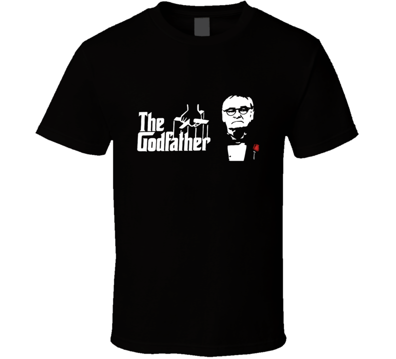 Claudio Ranieri The Godfather Leicester City FC T Shirt