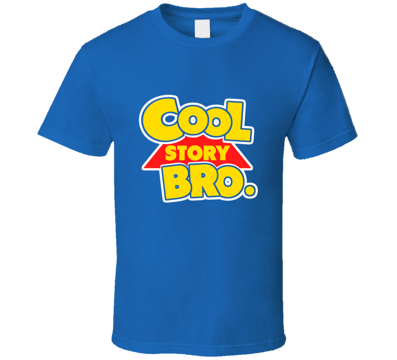Cool Story Bro Toy Story T Shirt