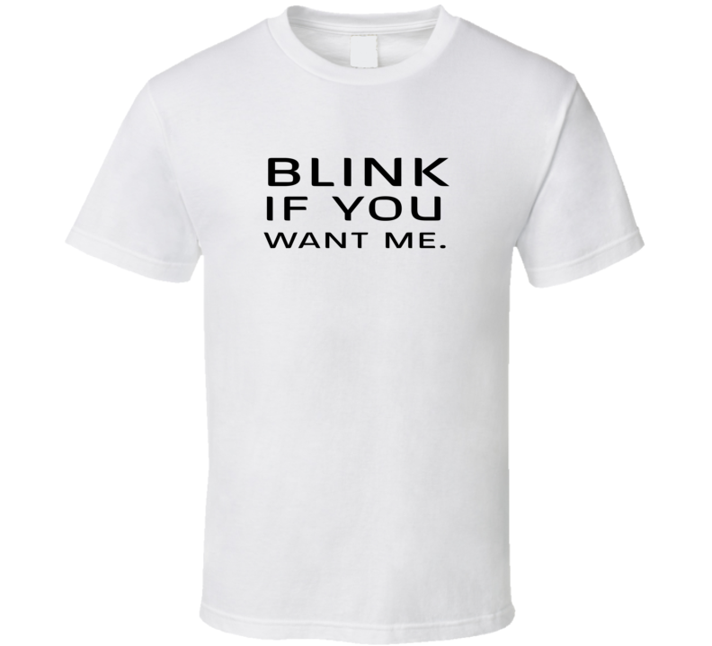 Blink If You Want Me Funny Pick Up A.pig.in.shirt T Shirt