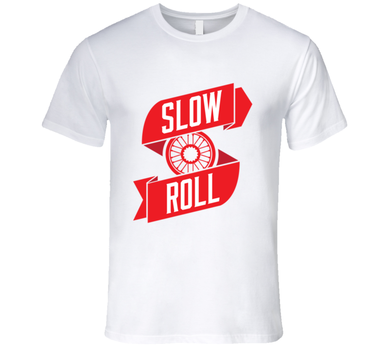 Slow Roll Car Tire Rim Fun Graphic T Shirt