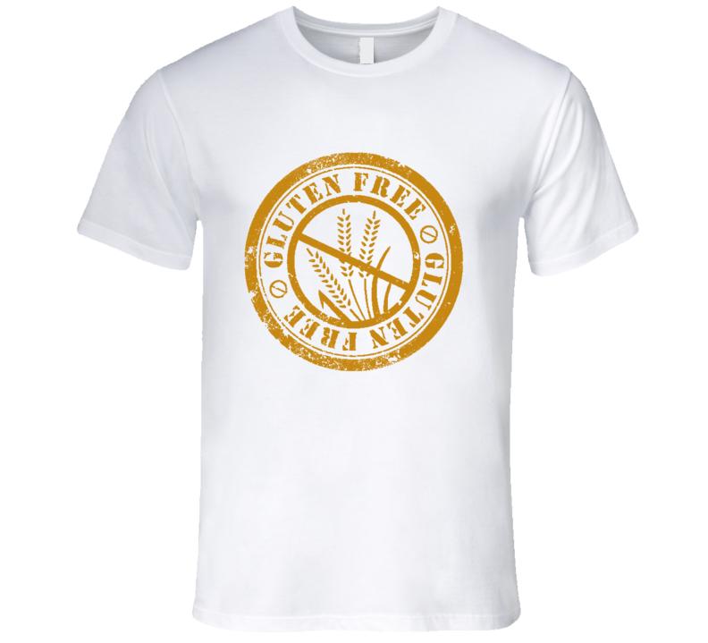 Gluten Free Food Fun Wheat Allergy Health Lifestyle T Shirt