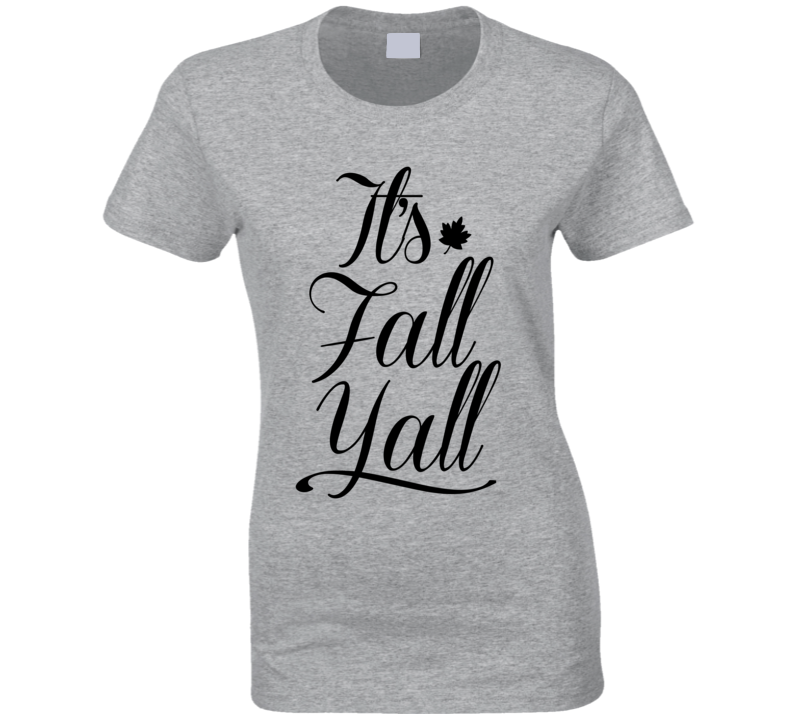 Its Fall Yall Fun Country Southern Graphic T Shirt