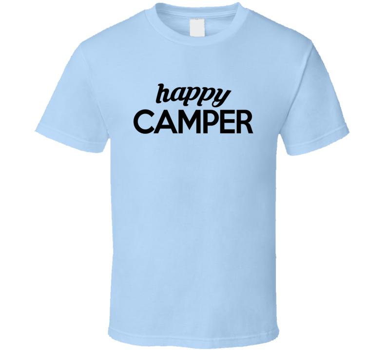 Happy Camper Fun Graphic Tee Shirt