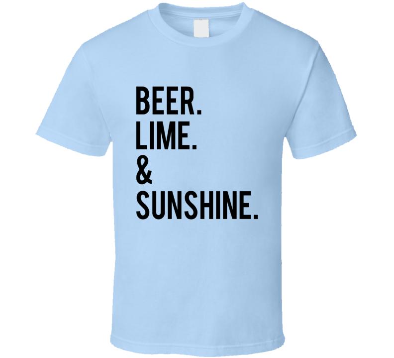 Beer Lime And Sunshine Fun Graphic Tee Shirt
