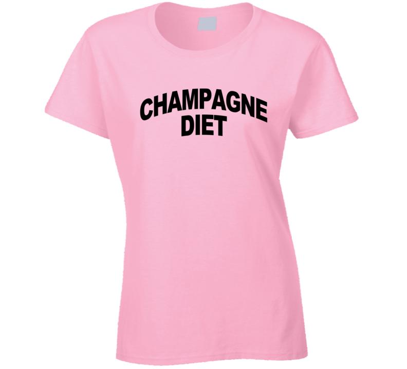 Champagne Diet Fun Popular Graphic Tee Shirt