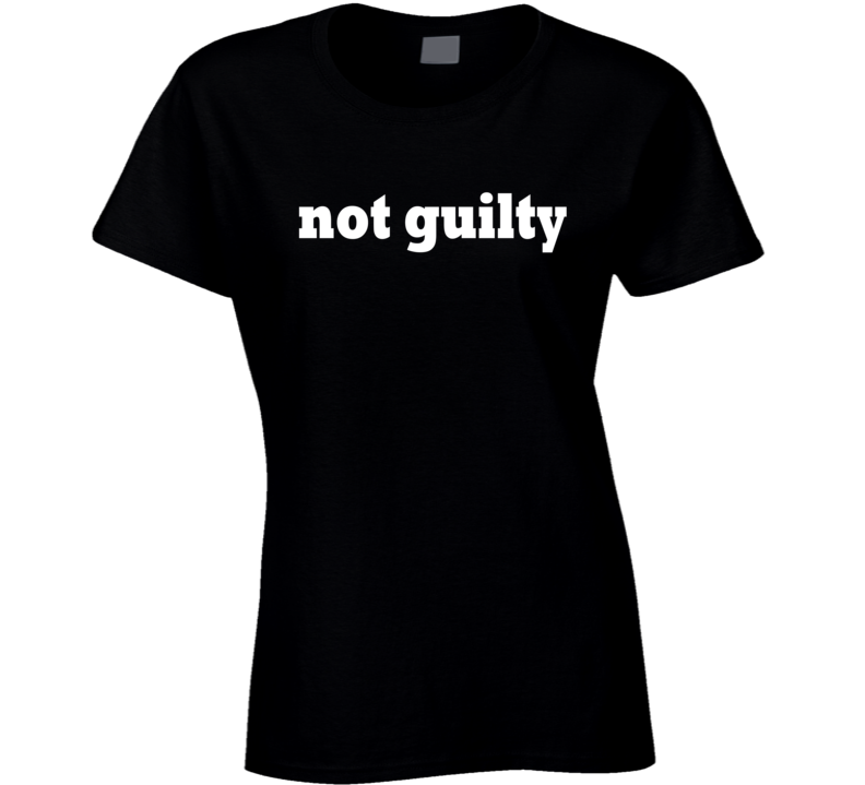 Not Guilty Funny Popular Graphic Tee Shirt