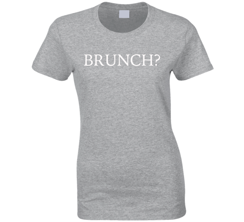 Brunch Funny Lunch Breakfast Popular Graphic Tee Shirt