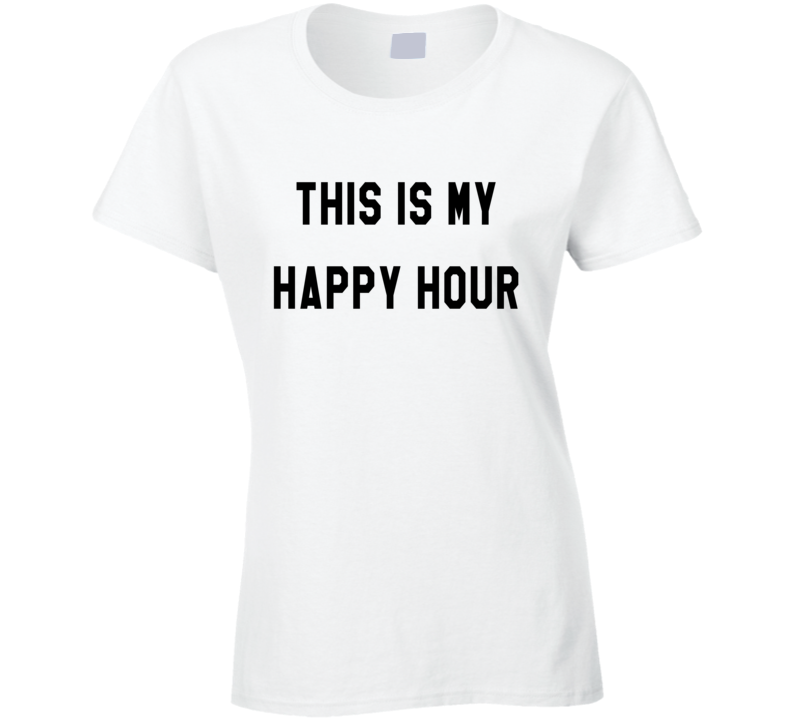 This Is My Happy Hour Fun Fitness Workout Graphic Tee Shirt