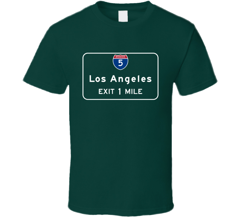 Interstate 5 Highway Sign Los Angeles California Exit 1 Mile Graphic T Shirt