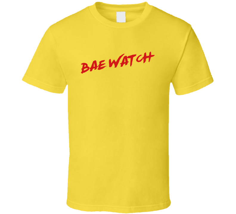 Bae Watch Funny Baywatch Parody TV Show T Shirt