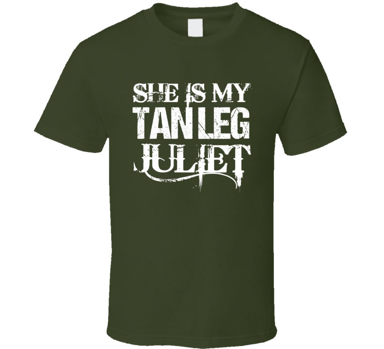 She Is My Tan Leg Juliet Country Music Aldean Fun Couples Graphic T Shirt