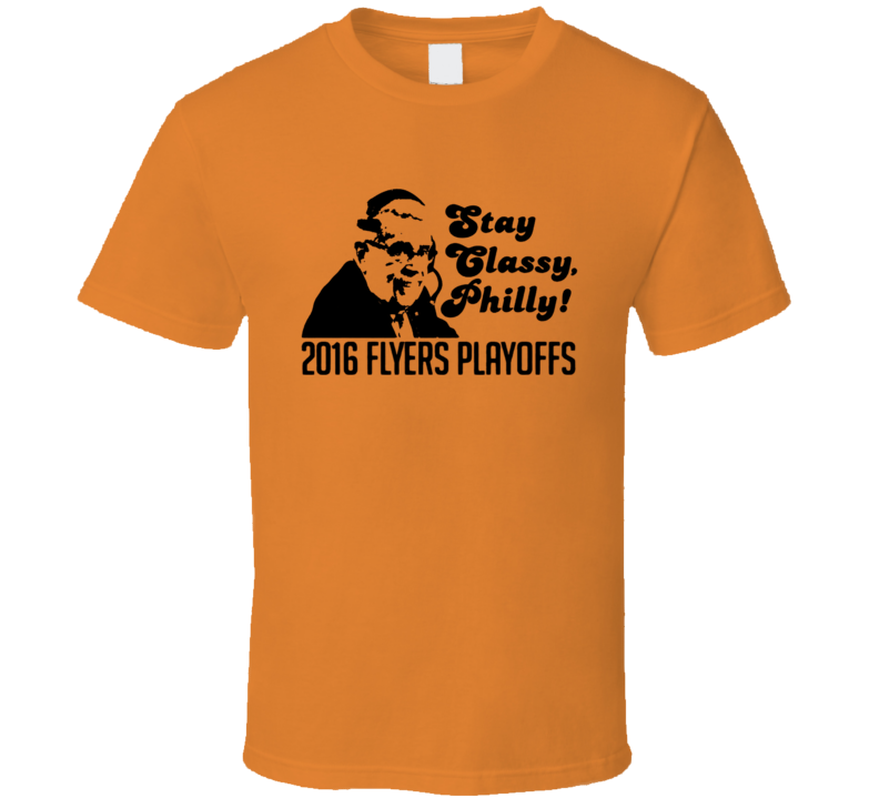Stay Classy Philly Fun 2016 Philadelphia Hockey Playoffs Lou Nolan Graphic T Shirt