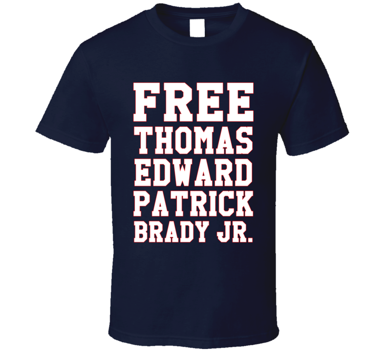 Free Thomas Edward Patrick Brady Jr Fun New England Football Quarterback Tom Graphic T Shirt