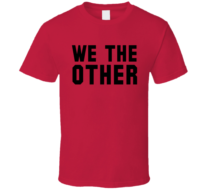 We The Other Funny Toronto Basketball Championship Fan Dark Graphic T Shirt
