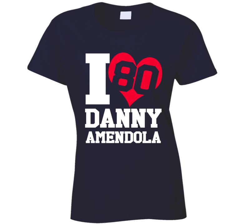 I Heart Love Danny Amendola Fun New England Football Graphic Fan T Shirt