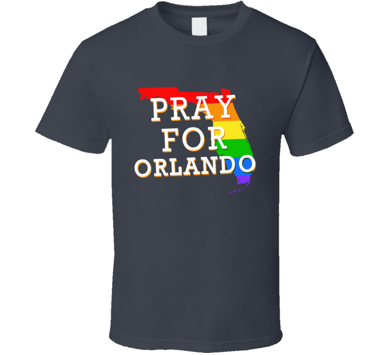 Pray For Orlando Florida Support LGBT Love Graphic T Shirt