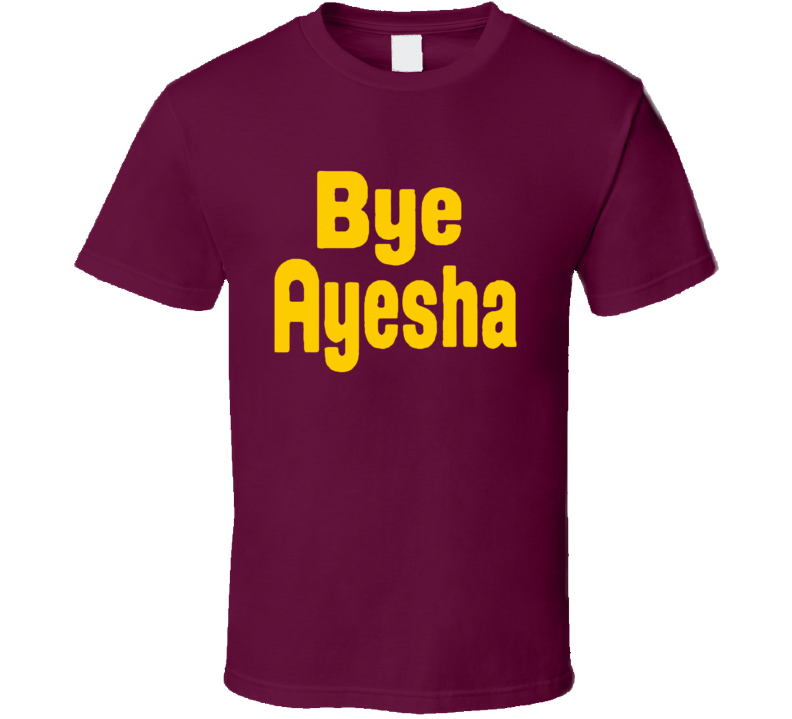 Bye Ayesha Curry Fun Cleveland Ohio Popular Basketball Graphic Fan Tee Shirt