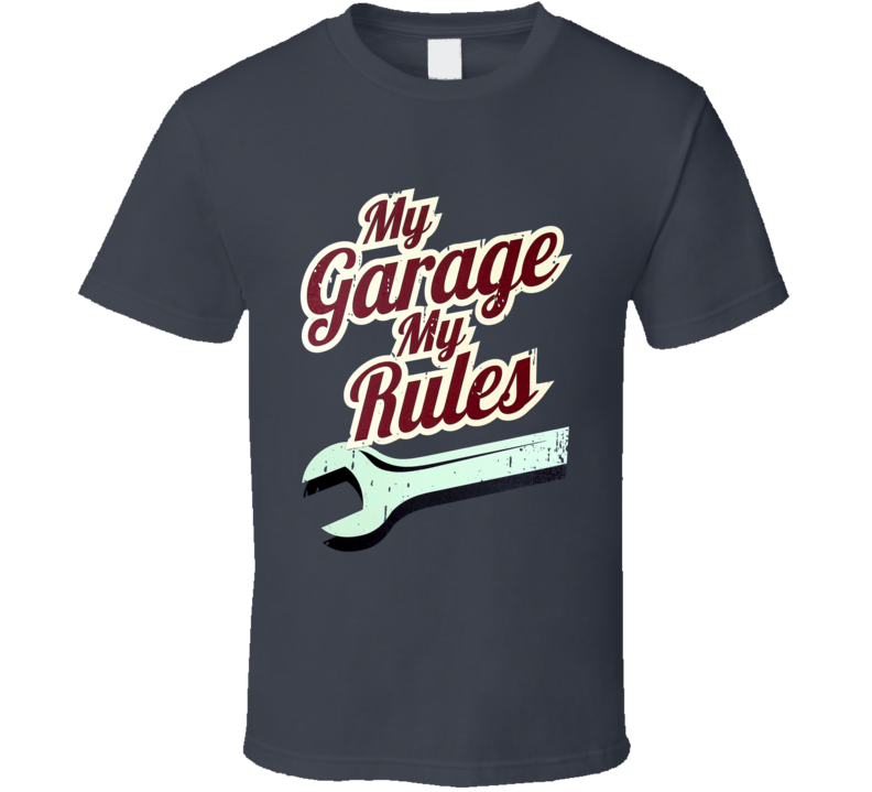 My Garage My Rules Funny Vintage Car Guy Mechanic Graphic T Shirt