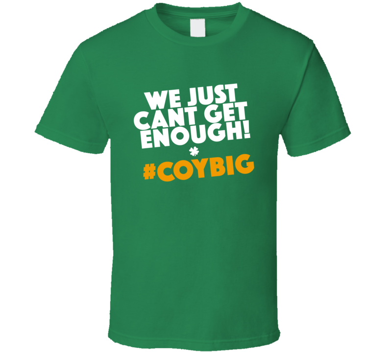 We Just Cant Get Enough COYBIG Irish Football Fan Song Graphic Euro 2016 T Shirt