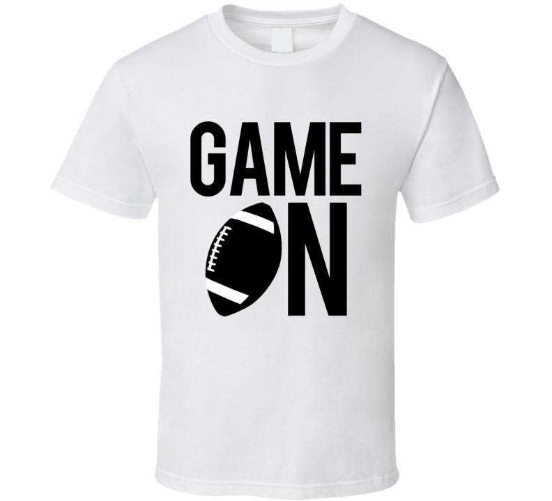 Game On Fun Football Game Day Graphic Fan Tee Shirt