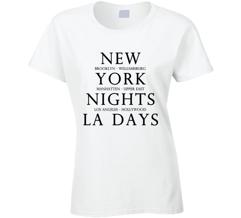 New York Nights LA Days Brooklyn Manhattan Los Angeles Hollywood Fun Graphic Tee Shirt