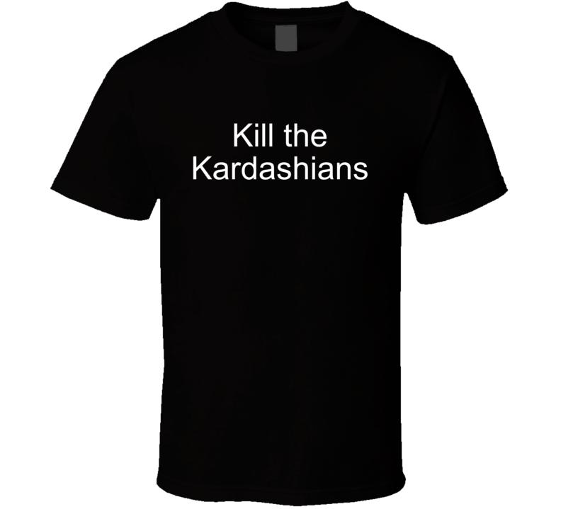 Kill The Kardashians Funny Punk Rock Metal Music Slayer Gary Holt Graphic Tee Shirt