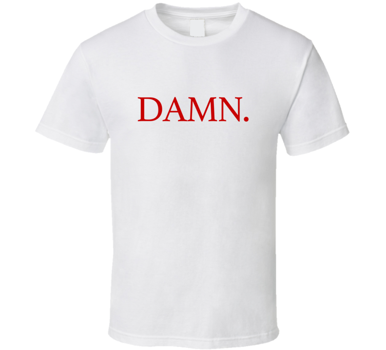 Damn Fun Popular Music Graphic Kendrick Lamar Album Tee Shirt