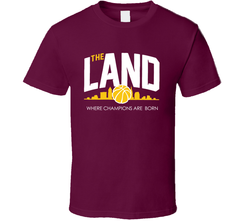 The Land Where Champions Are Born Cool Graphic Cleveland Basketball Cavs T Shirt