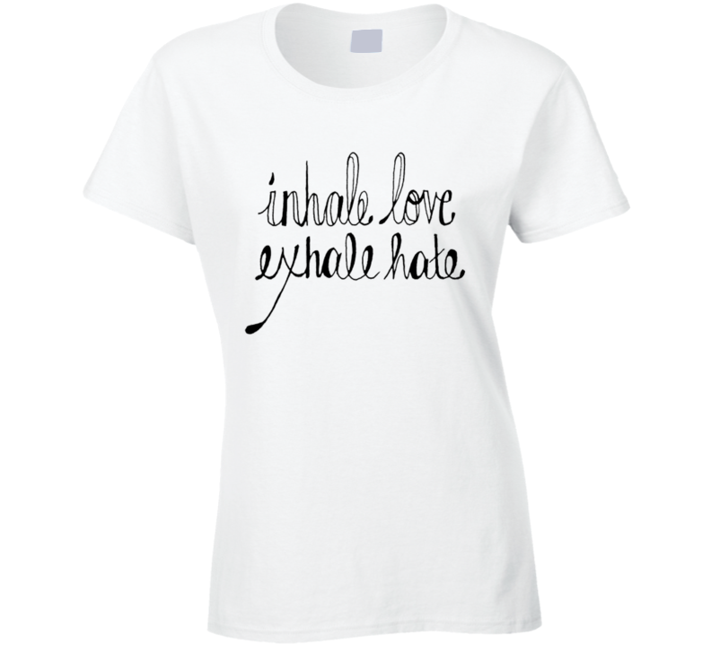 Inhale Love Exhale Hate Cool Popular Instagram Blog Graphic T Shirt