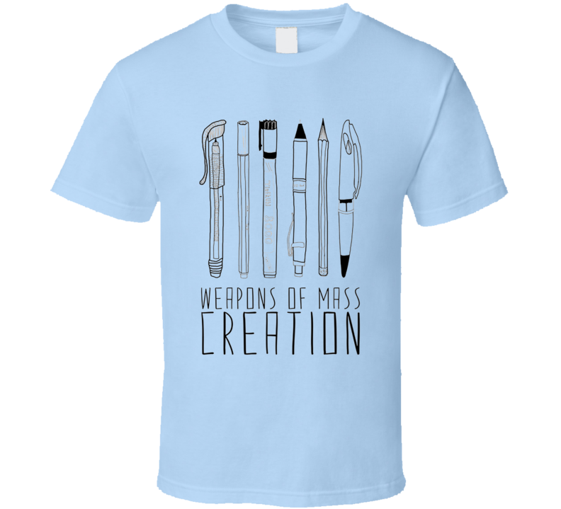 Weapons Of Mass Creative Funny Cool Graphic Designer Art Student T Shirt