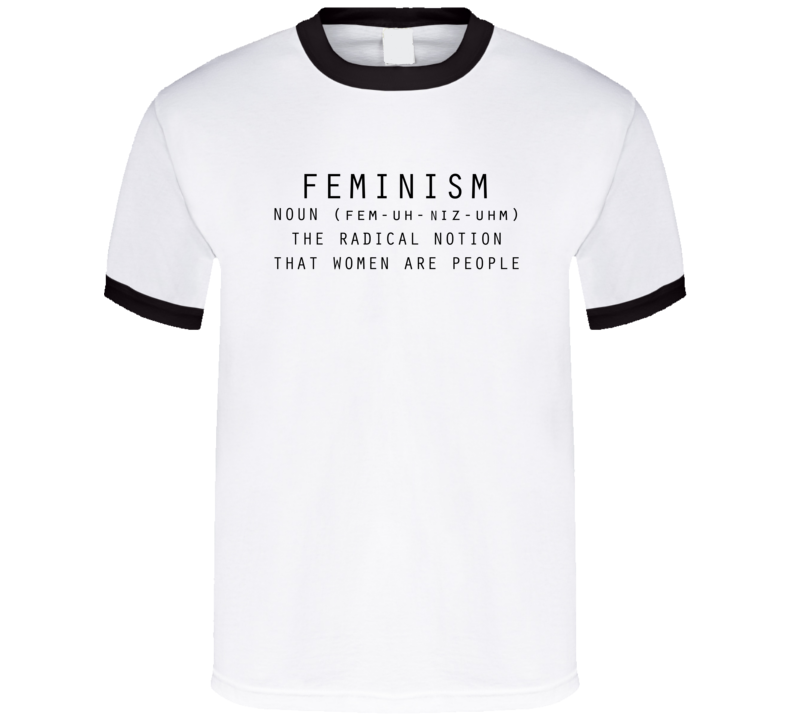 Feminism Noun Dictionary Fun Women Are People Definition Cool Graphic Tee Shirt