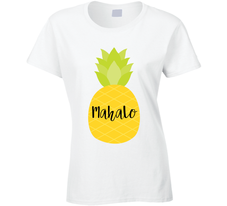 Mahalo Pineapple Cute Fruit Cool Popular Graphic Hello T Shirt