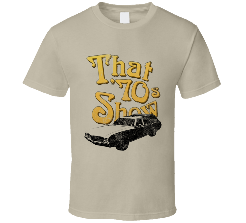That 70s Show Vista Cruiser Fun Tv Show Graphic Car T Shirt