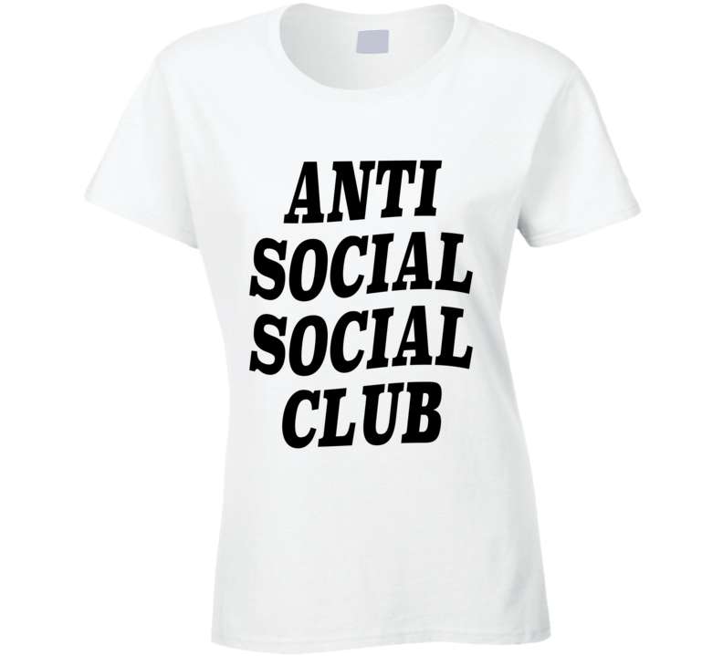 Anti Social Social Club Funny Popular Graphic Instagram Celebrity Blogger T Shirt