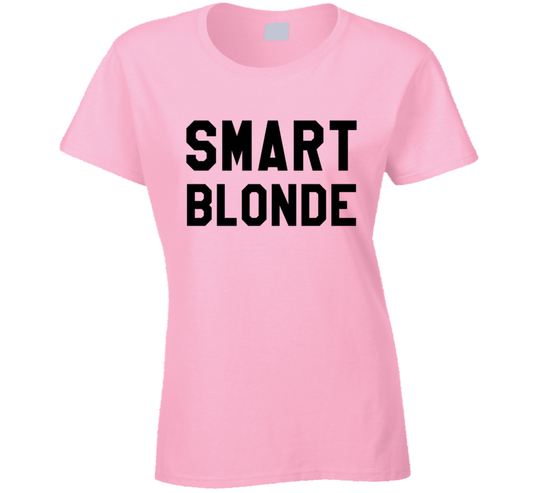 Smart Blonde Fun Graphic Hair Student Educated T Shirt