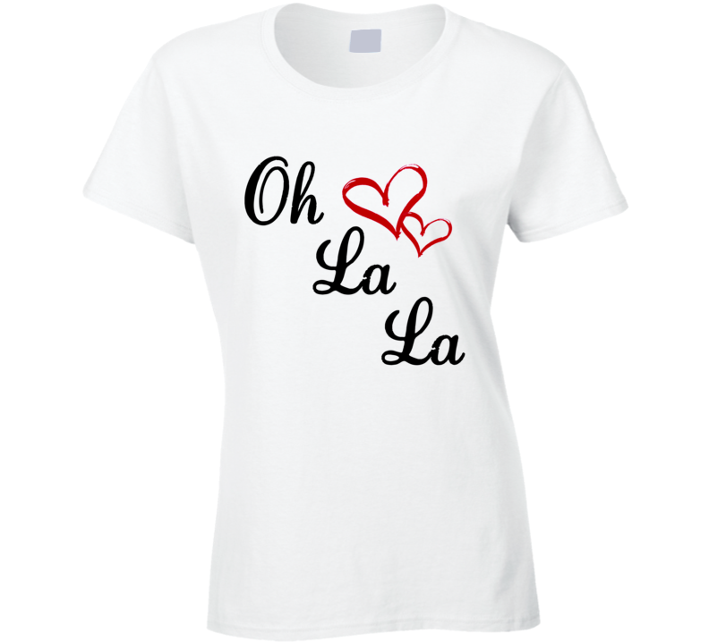 Oh La La Cute Fun Hearts Graphic Tee Shirt